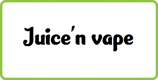 Juice N' Vape